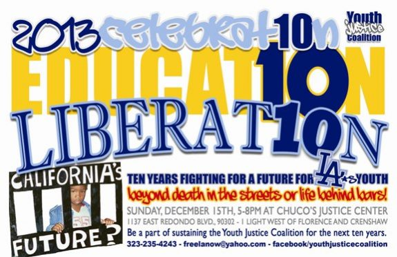 December 15th at Chuco's - Youth Justice Coalition Celebrates 10 Years! @ Chuco's Justice Center | Inglewood | California | United States