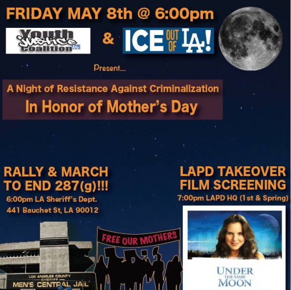 ICE out of LA Action Mother's Day YJC Film Friday May 8 2015