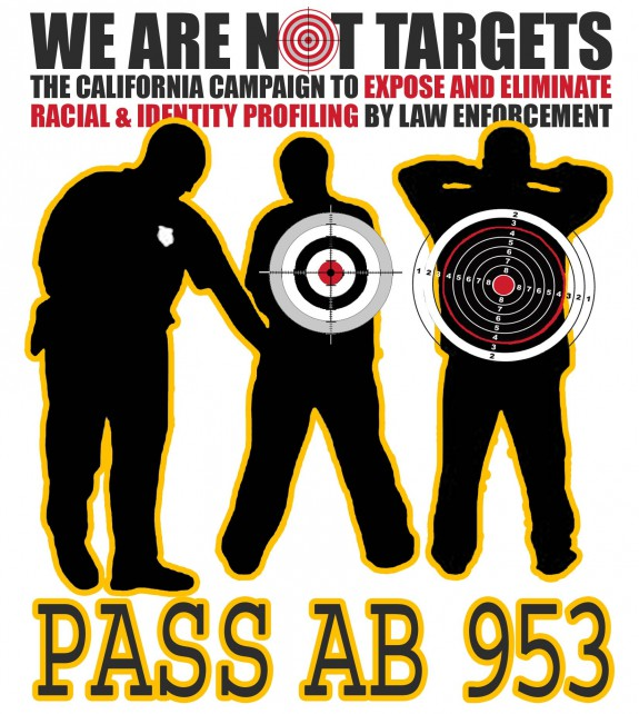 PASS AB 953 Racial Profling YJC We Are Not Targets 2015
