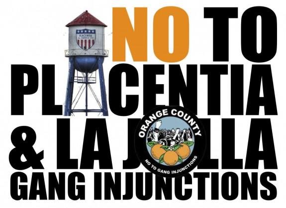 Say No TO Placentia Gang Injunction YJC November 2015